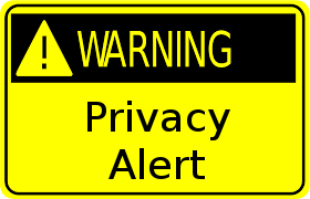 Privacy Alert - Warning Sign