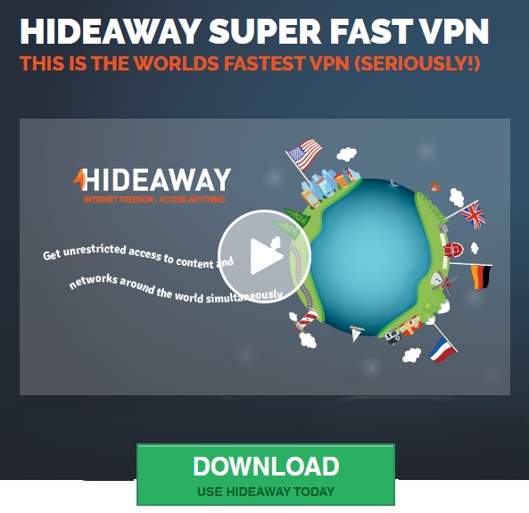 Hideaway Super Fast VPN